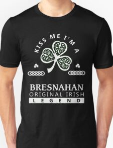 BRESNAHAN Kiss me I am - T Shirt, Hoodie, Hoodies, Year, Birthday, Patrick's day T-Shirt