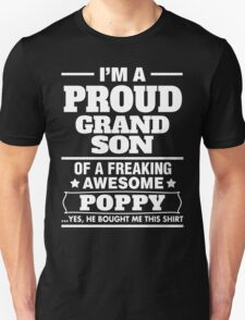 I'm A Proud Grandson Of A Freaking Awesome Poppy T-Shirt