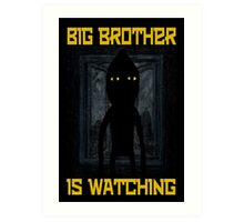 """Big Brother"" Art Print"