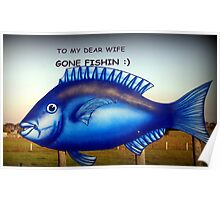 To my dear Wife ~ Gone Fishin' Poster