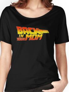 Back in your Mom Women's Relaxed Fit T-Shirt