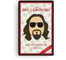 The Dude: Man of the Year Canvas Print