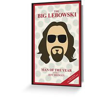 The Dude: Man of the Year Greeting Card