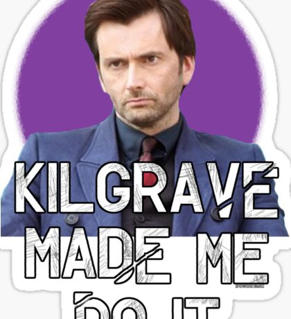 Kilgrave made me do it Jessica Jones David Tennant Sticker