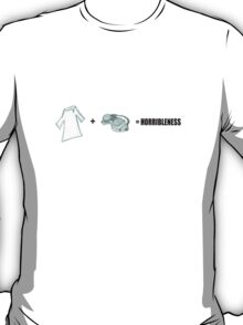 Horribleness Equation T-Shirt