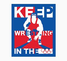 Keep Wrestling Unisex T-Shirt