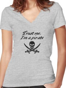 Trust me I'm a pirate Women's Fitted V-Neck T-Shirt