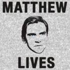 Matthew Lives by Daisy May Edwards