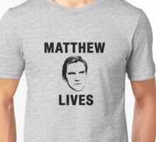 Matthew Lives Unisex T-Shirt