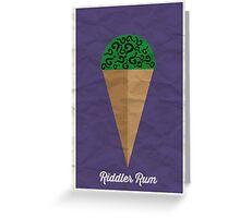 Riddler Rum Greeting Card