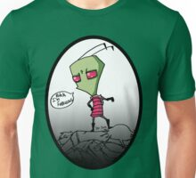 Invader Zim is fabulous Unisex T-Shirt