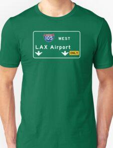 Los Angeles Airport LAX, Road Sign, California Unisex T-Shirt
