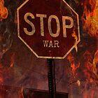 Stop War... by Tonye Banks
