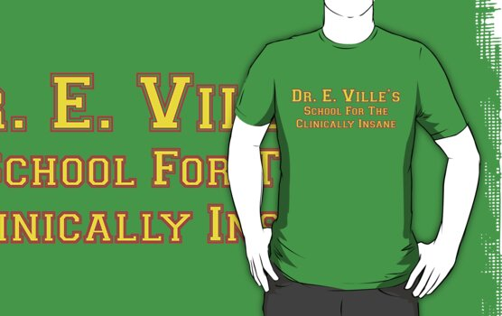 Dr E. Ville's School For The Clinically Insane by Buleste