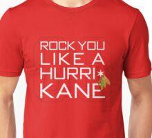 Rock You Like a HurriKane Unisex T-Shirt