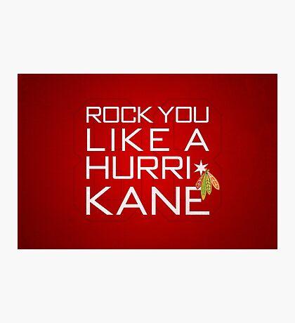 Rock You Like a HurriKane Photographic Print