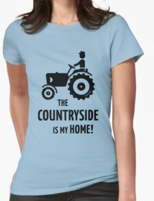 The Countryside Is My Home! (Farmer With Tractor) Womens Fitted T-Shirt