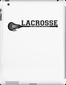 Lacrosse = hockey with balls by keyweegirlie