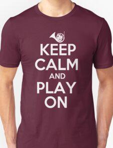 Keep Calm and Play On Horn T-Shirt