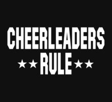 Cheerleaders Rule Dark by SportsT-Shirts