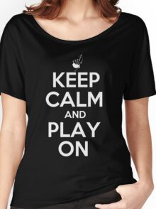Keep Calm and Play On Bagpipes Women's Relaxed Fit T-Shirt