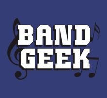 Band Geek by shakeoutfitters