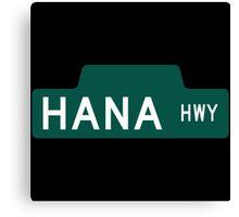 Hana Highway Sign, Hawaii Canvas Print