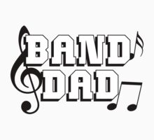 Band Dad by shakeoutfitters