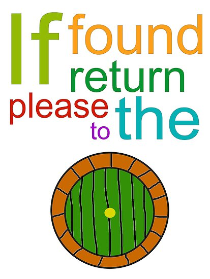 If Found Please Return to the Shire by AllTheFandoms