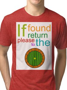 If Found Please Return to the Shire Tri-blend T-Shirt