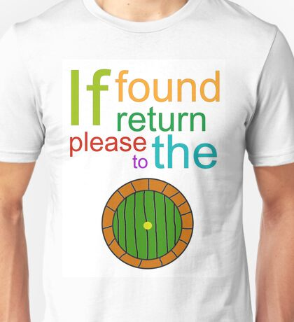 If Found Please Return to the Shire Unisex T-Shirt