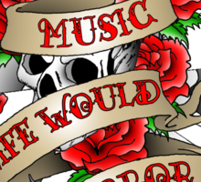 Without Music Sticker