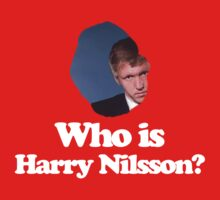 Who is Harry Nilsson? by Andrew Lyon