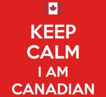 Keep Calm I'M Canadian Kids Clothes