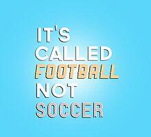 Football not Soccer by thegreatqueen