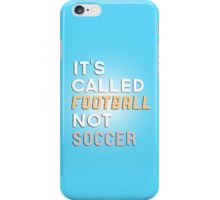Football not Soccer iPhone Case/Skin