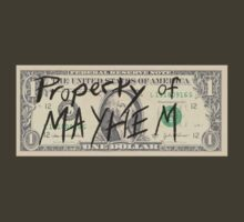Property Of Mayhem by Scott  Yung