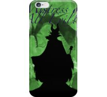 Mistress of all Evil! iPhone Case/Skin