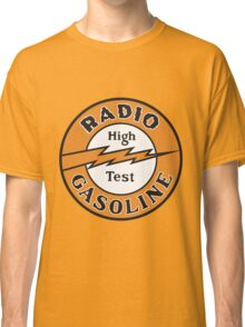 Radio Gasoline High Test T-shirt Classic T-Shirt
