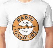 Radio Gasoline High Test T-shirt Unisex T-Shirt