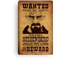 Wanted Heisenberg Canvas Print