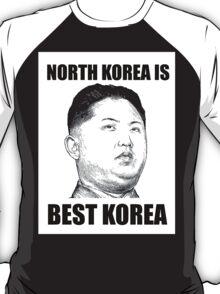 North Korea is Best Korea T-Shirt