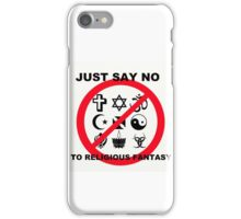 Just Say NO iPhone Case/Skin
