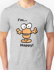 Noodle...I'm Happy! T-Shirt