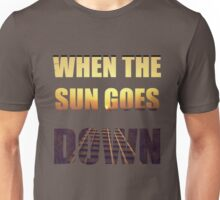The sun goes down Unisex T-Shirt
