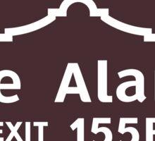 The Alamo, Road Sign, San Antonio, Texas Sticker