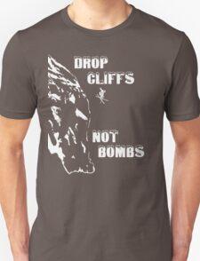 Drop Cliffs, Not Bombs - Skier T-Shirt
