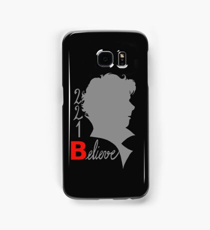 221B: Believe! Samsung Galaxy Case/Skin