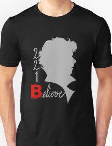 221B: Believe! Unisex T-Shirt