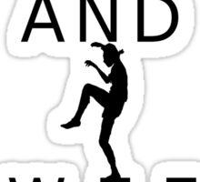 Keep calm and sweep the leg Sticker